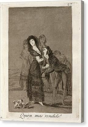 Francisco De Goya, Quien Mas Rendido  Which Canvas Print by Litz Collection