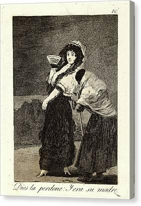 Francisco De Goya Spanish, 1746-1828. Dios La Perdone Y Era Canvas Print by Litz Collection