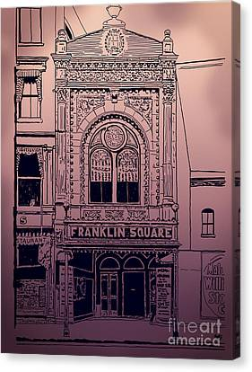 Franklin Square Theatre Canvas Print by Megan Dirsa-DuBois