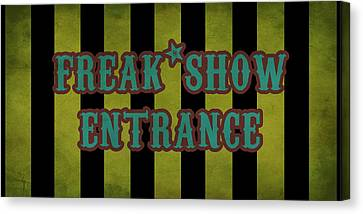 Freak Show Entrance Canvas Print by Jera Sky