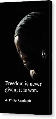 Freedom Is Never Given Canvas Print by Ian  MacDonald