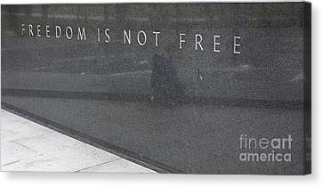 Freedom Is Not Free Canvas Print by Steven Ralser