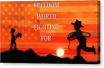 Freedom Is Worth Fighting For Canvas Print