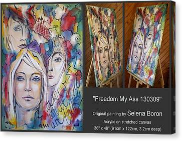 Canvas Print featuring the painting Freedom My Ass 130309 by Selena Boron