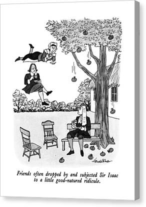 Apple Tree Canvas Print - Friends Often Dropped By And Subjected Sir Isaac by J.B. Handelsman