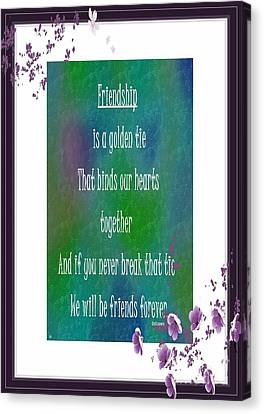 Friendship Is A Golden Tie Canvas Print by Barbara Griffin