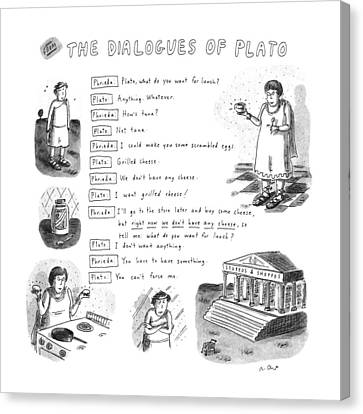 From The Dialogues Of Plato Canvas Print by Roz Chast
