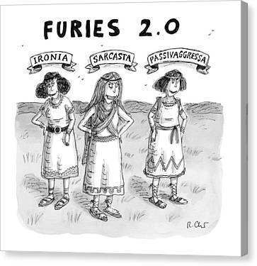 Furies 2.0 -- Ironia Canvas Print by Roz Chast