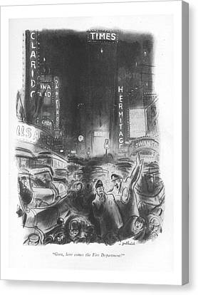 Geez, Here Comes The Fire Department! Canvas Print by William Galbraith Crawford