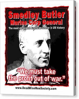 Gen. Smedley Butler On War Profit Canvas Print