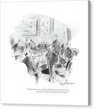 Board Canvas Print - Gentlemen, I Am Convinced That Our Next New by Kemp Starrett