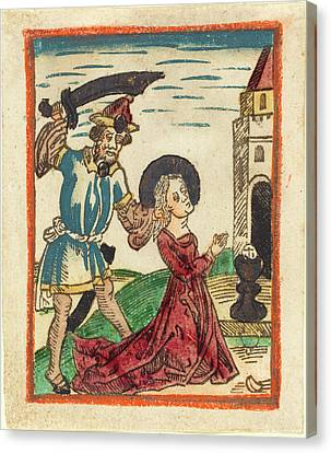 German 15th Century, Martyrdom Of Saint Barbara, 1480-1490 Canvas Print
