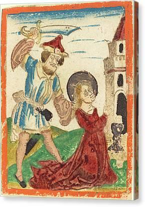 German 15th Century, The Martyrdom Of Saint Barbara Canvas Print