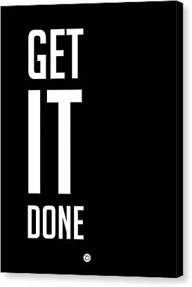 Inspirational Canvas Print - Get It Done Poster Black by Naxart Studio