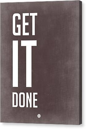 Inspirational Canvas Print - Get It Done Poster Grey by Naxart Studio