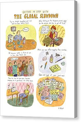 Getting In Step With The Global Slowdown Canvas Print by Roz Chast