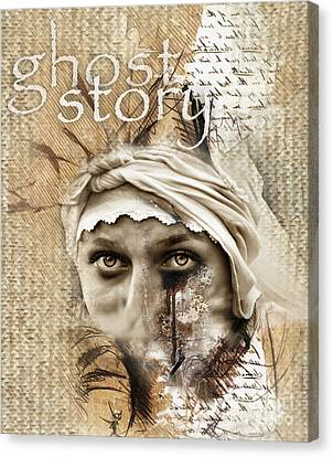 Ghost Story  Canvas Print by Daliana Pacuraru