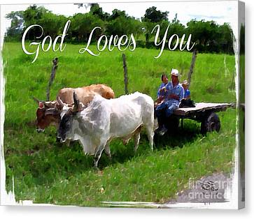 God Loves You Canvas Print