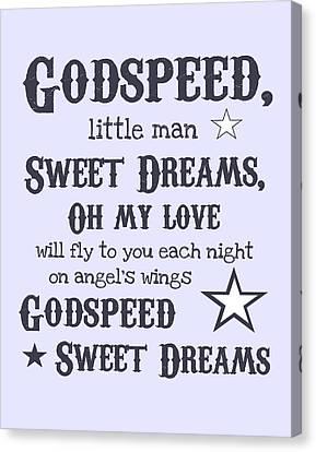 Godspeed Sweet Dreams Canvas Print by Jaime Friedman