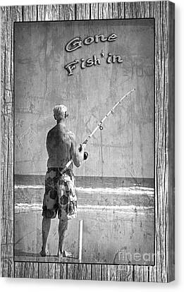 Gone Fish'in Black And White With Driftwood Border By John Stephens Canvas Print by John Stephens