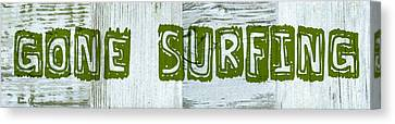 Gone Surfing Canvas Print