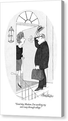 Good Day, Madam.  I'm Working My Son's Way Canvas Print by J.B. Handelsman