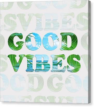 Good Vibes  Canvas Print by Mark Ashkenazi