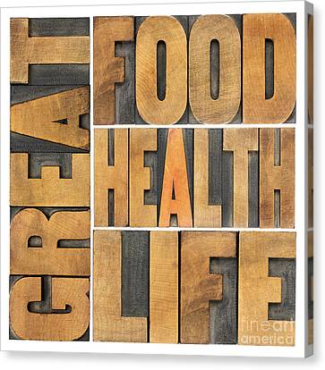 Great Food  Health And Life Canvas Print