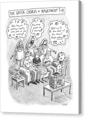 Criticism Canvas Print - Greek Chorus Of Apartment 7-h by Roz Chast
