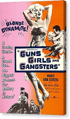 Guns Girls, And Gangsters, Us Poster Canvas Print by Everett