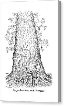 Talk Canvas Print - Guy Hugging A Giant Tree And Speaks To It by Edward Koren