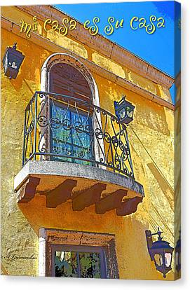 Hacienda Balcony Railing Lanterns Mi Casa Es Su Casa Canvas Print by A Gurmankin