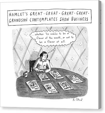 Hamlet's Great-great-great-great Grandson Canvas Print by Roz Chast