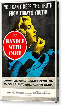 1950s Movies Canvas Print - Handle With Care, Us Poster, Top Joan by Everett