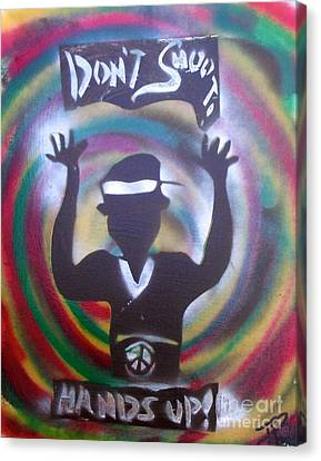 Hands Up Don't Shoot Peaced Out Canvas Print by Tony B Conscious
