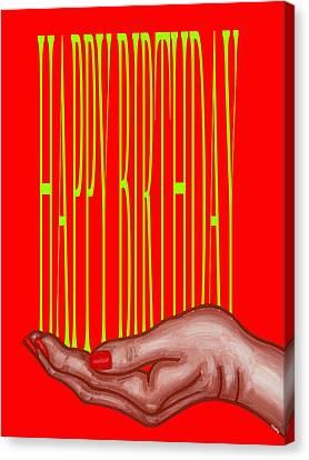 Happy Birthday 4 Canvas Print by Patrick J Murphy