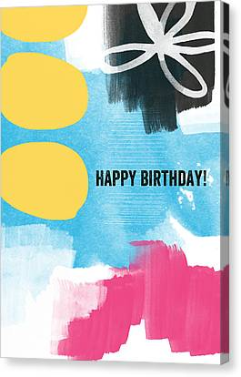 Happy Birthday- Colorful Abstract Greeting Card Canvas Print by Linda Woods