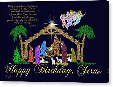 Happy Birthday Jesus Nativity Canvas Print by Robyn Stacey