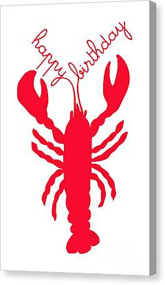 Happy Birthday Lobster With Feelers  Canvas Print by Julie Knapp