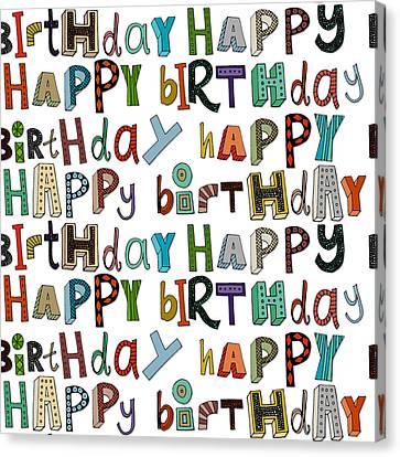Happy Birthday White Canvas Print by Sharon Turner