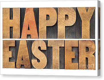 Canvas Print featuring the photograph Happy Easter In Wood Type by Marek Uliasz