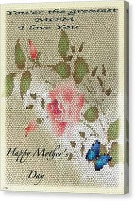 Happy Mothers Day Card Canvas Print by Debra     Vatalaro