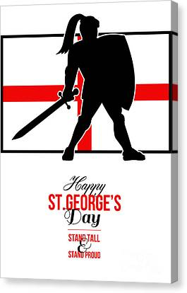 St George Day Canvas Print - Happy St George Day Stand Tall And Proud Greeting Card by Aloysius Patrimonio