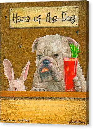 Hare Of The Dog...the Bulldog... Canvas Print by Will Bullas