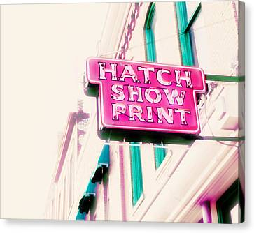 Hatch Show Print Canvas Print by Amy Tyler