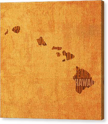 Hawaii Canvas Print - Hawaii Word Art State Map On Canvas by Design Turnpike