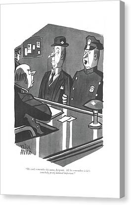 Police Officer Canvas Print - He Can't Remember His Name by Peter Arno