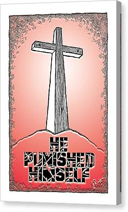 He Punished Himself Canvas Print