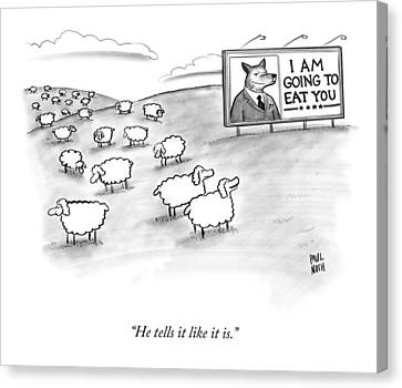 Political Canvas Print - He Tells It Like It Is by Paul Noth
