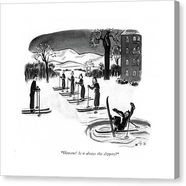 Heavens! Is It Always This Slippery? Canvas Print